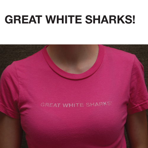 Great White Sharks! t-shirt